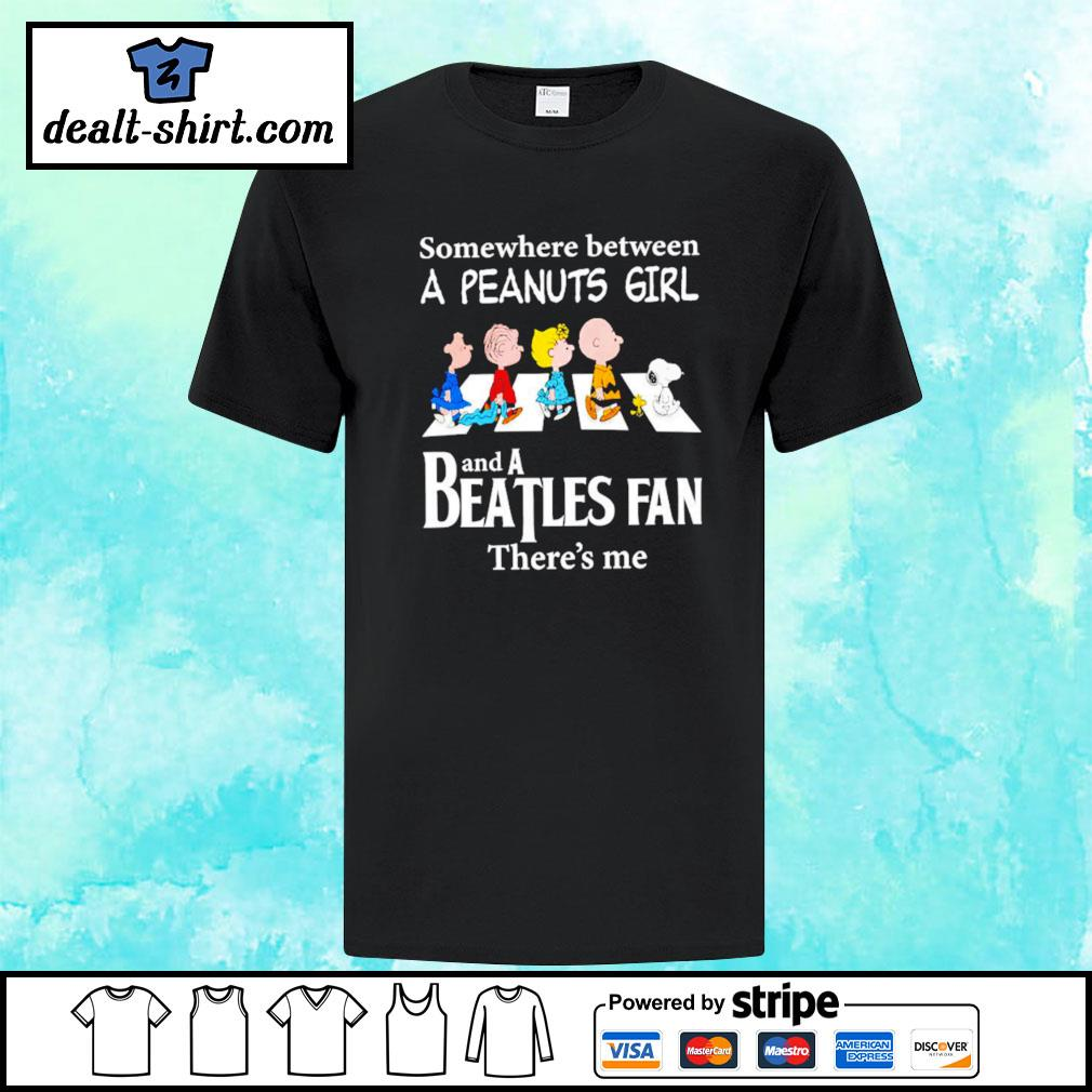 Peanuts Abbey Road somewhere between a Peanuts girl and a Beatles fan there's me shirt