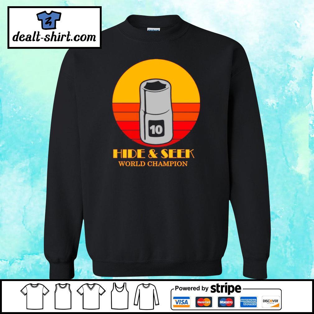 10mm socket hide and seek world champion s sweater
