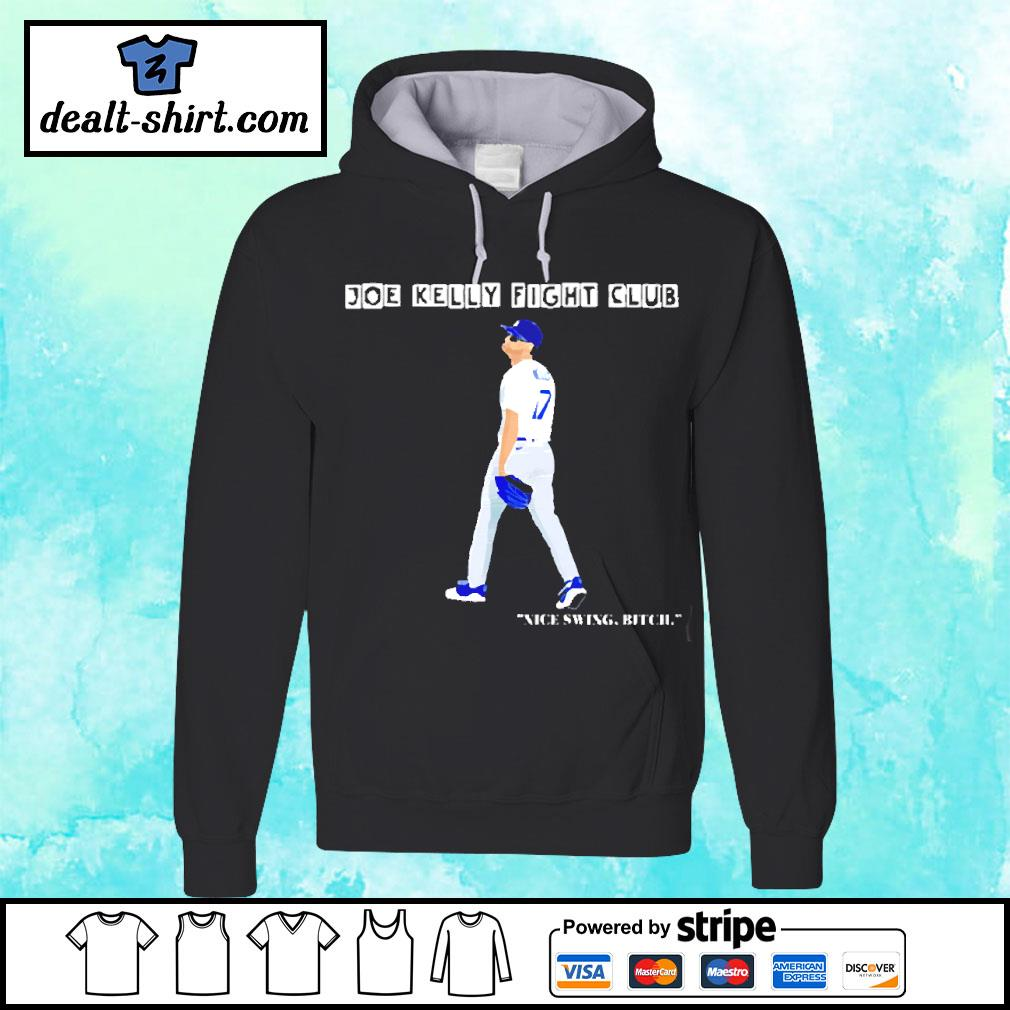 Joe Kelly Fight Club Nice Swing Bitch Shirt hoodie