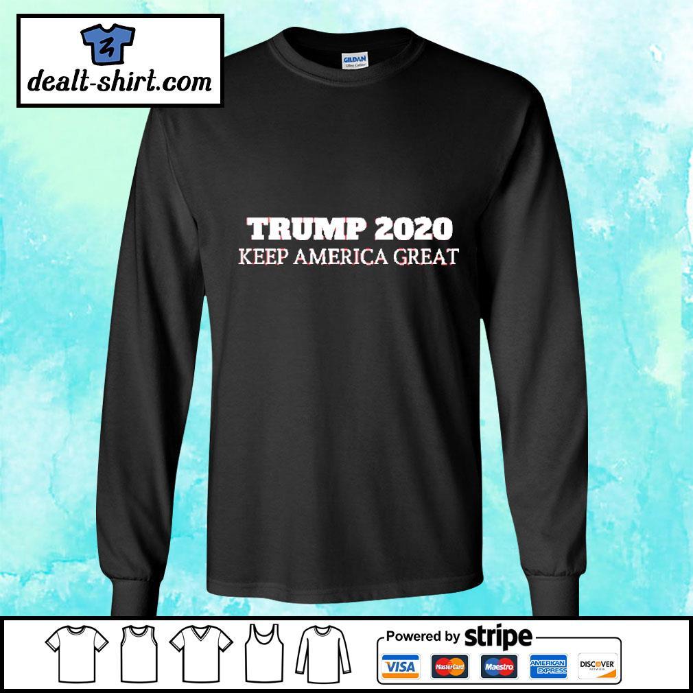 Trump 2020 - Keep America Great Shirt longsleeve-tee