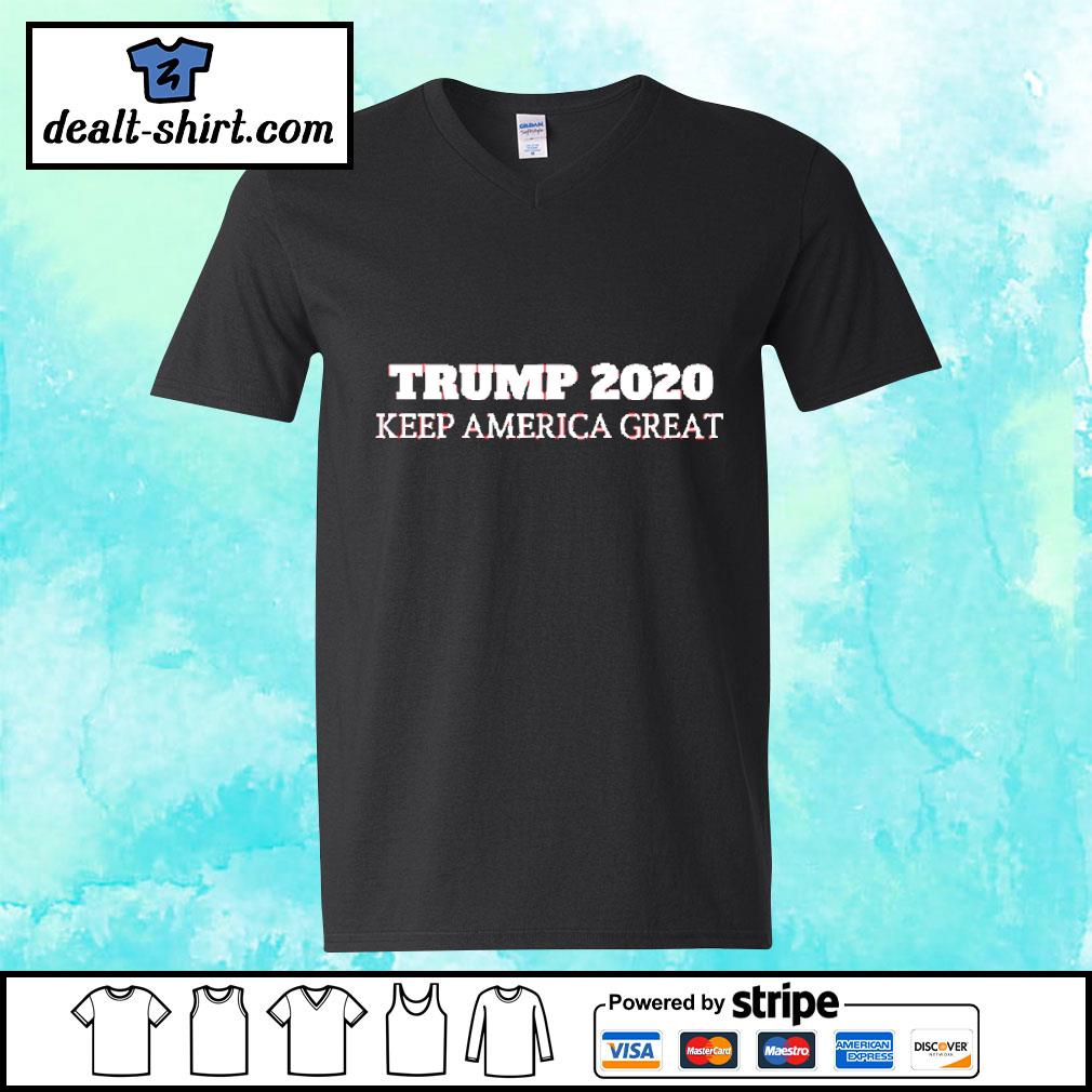 Trump 2020 - Keep America Great Shirt