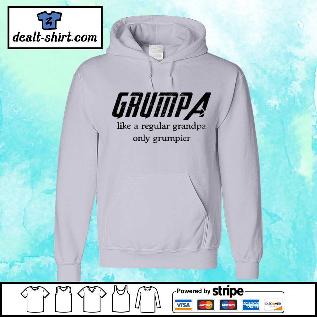 Grumpa like a regular grandpa only grumpier s hoodie