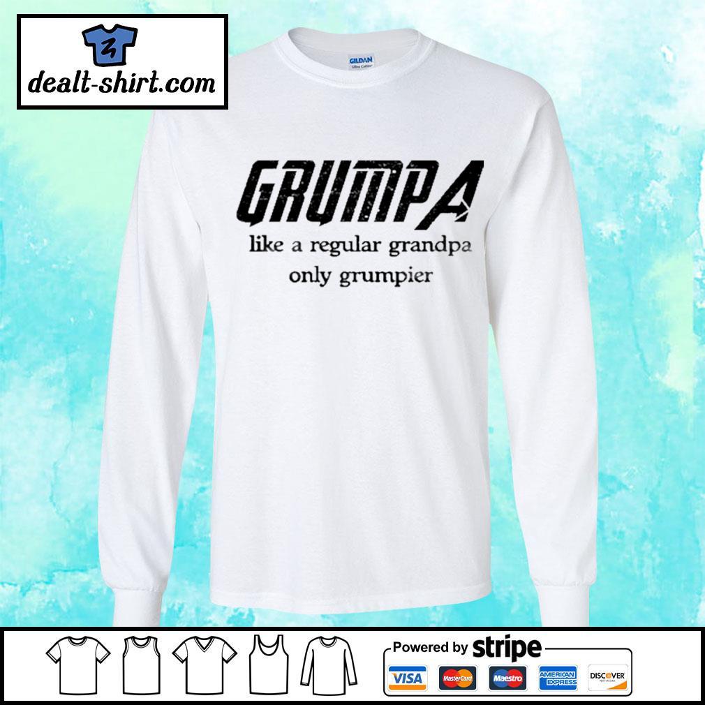 Grumpa like a regular grandpa only grumpier s longsleeve-tee