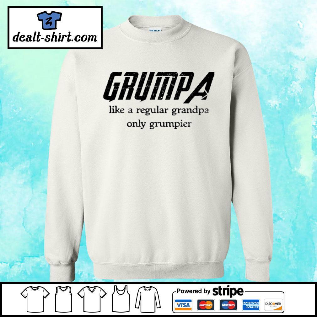 Grumpa like a regular grandpa only grumpier s sweater