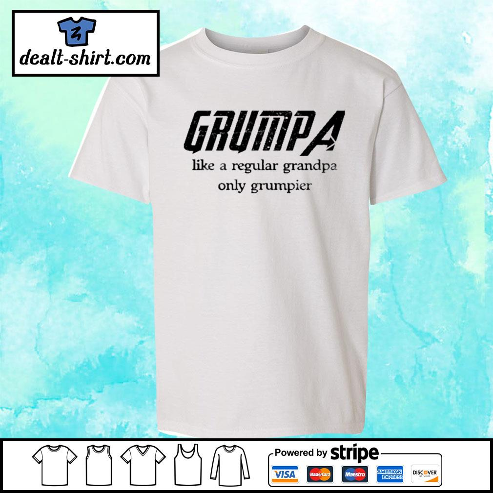 Grumpa like a regular grandpa only grumpier s youth-tee