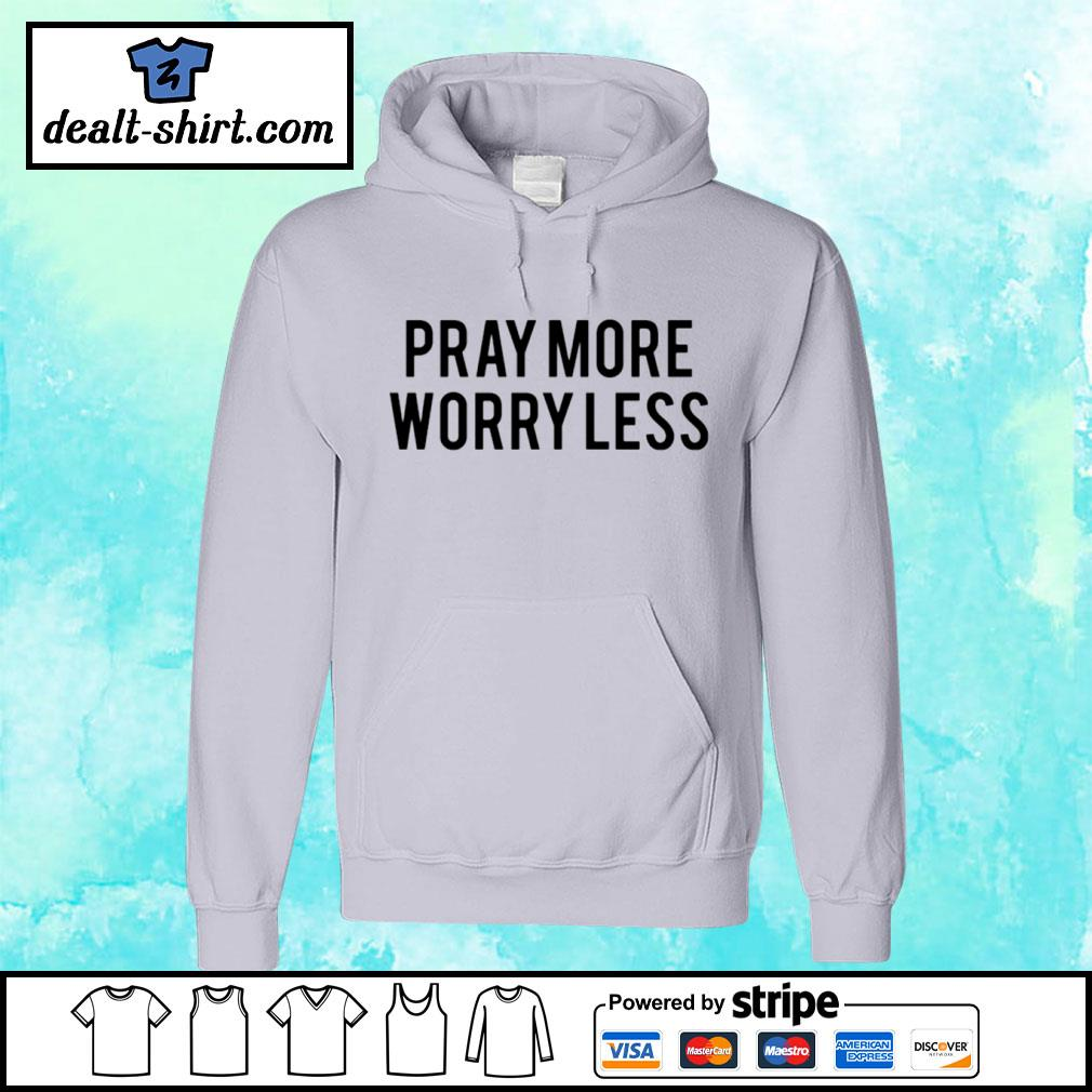 Play more worry less s hoodie