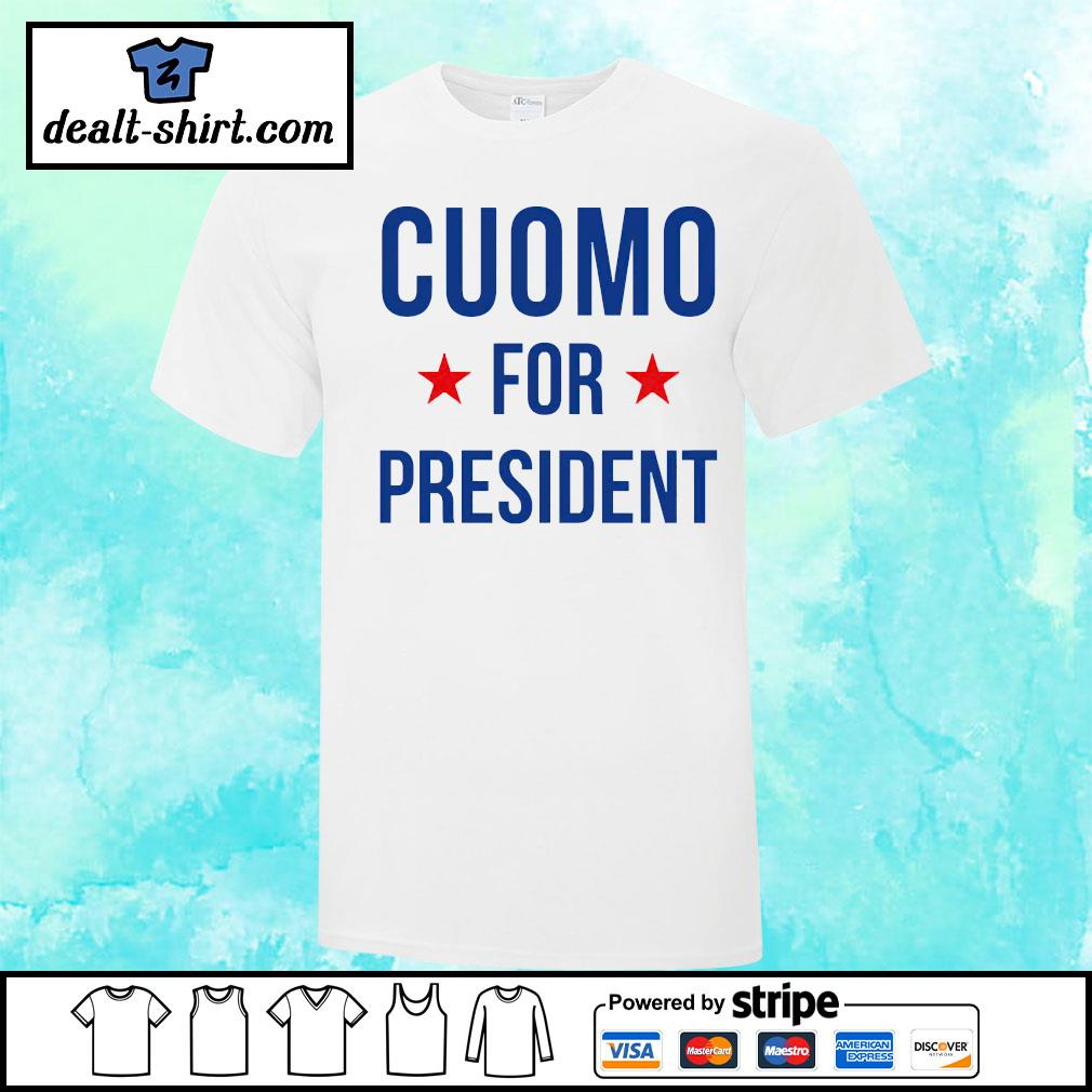 Cuomo for president shirt
