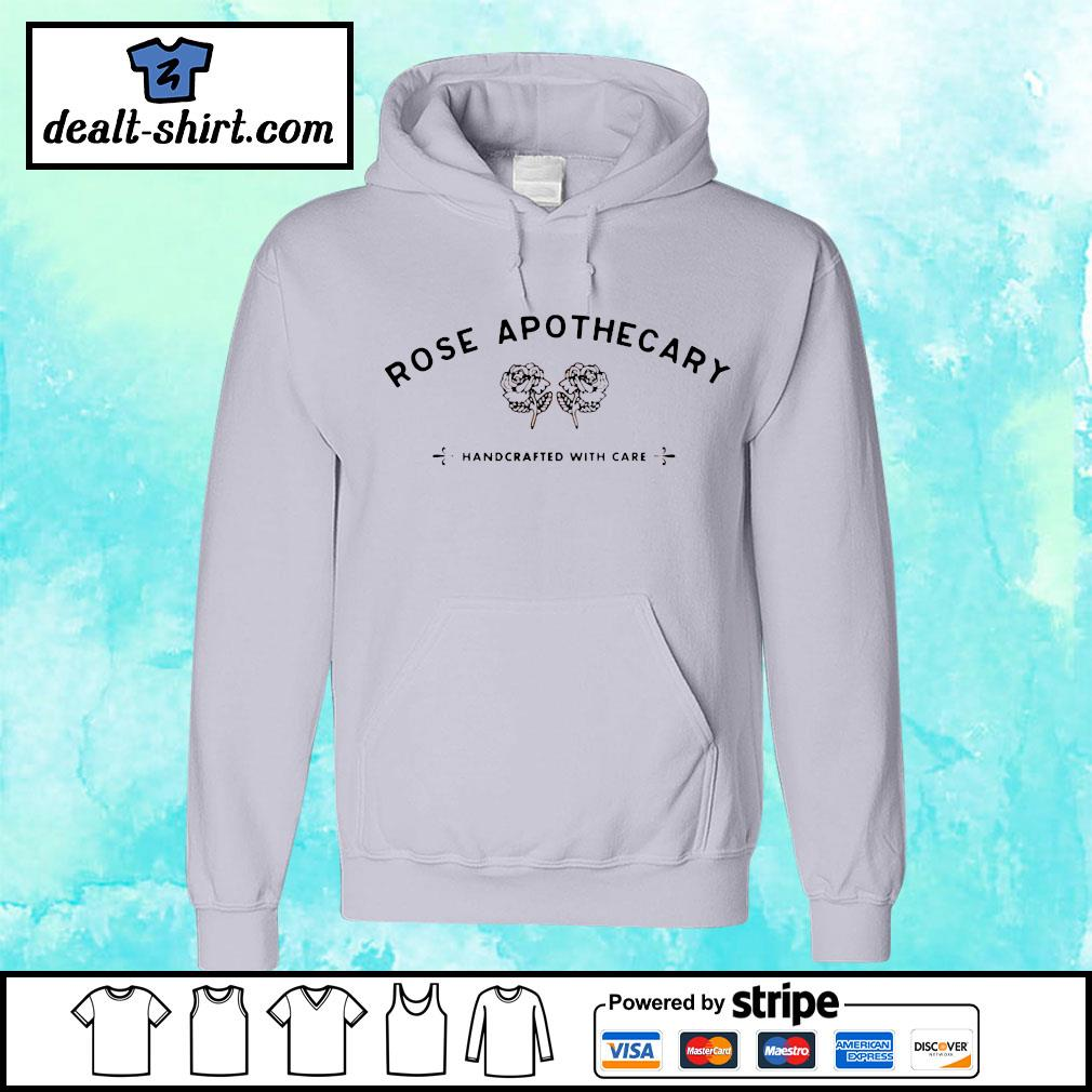Rose apothecary handcrafted with care s hoodie