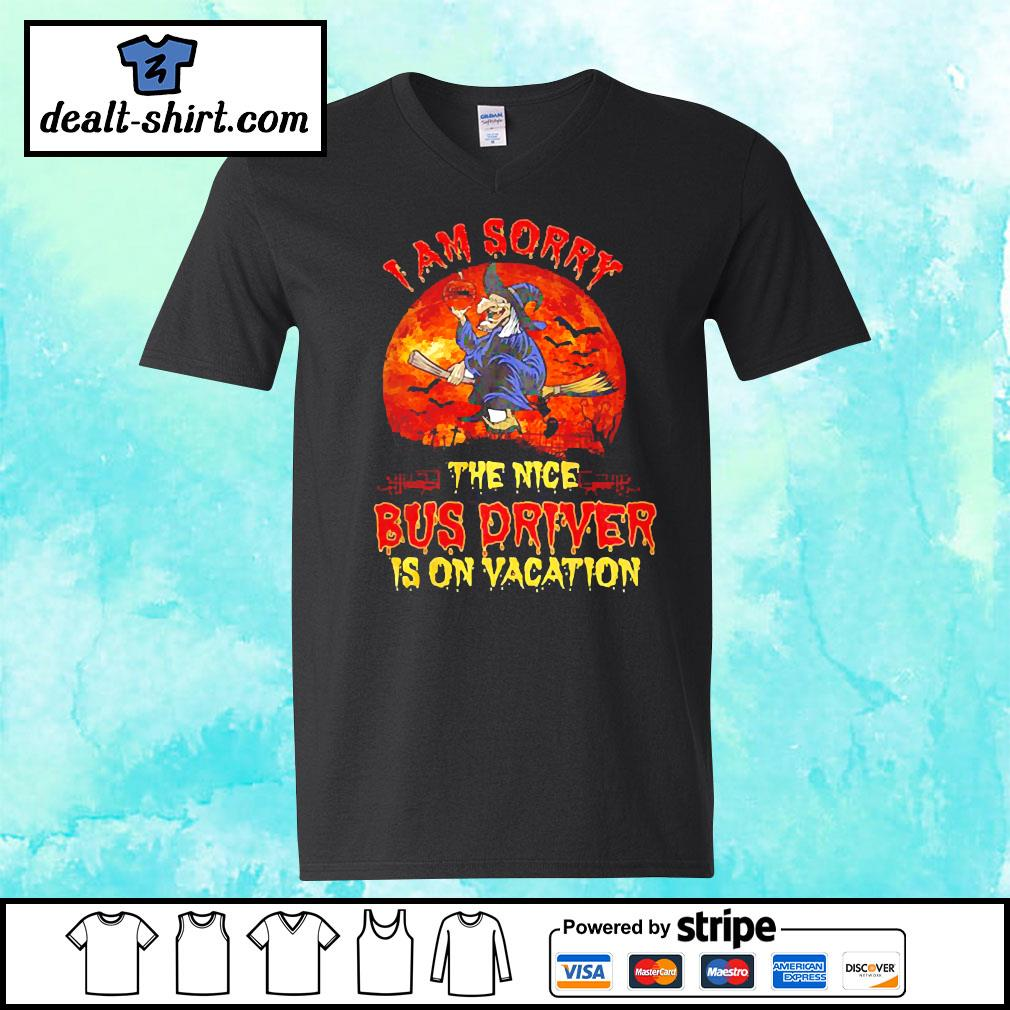 Witch I am sorry the nice bus driver is on vacation s v-neck-t-shirt